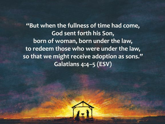 Redeemed and Adopted Because of the Son of God